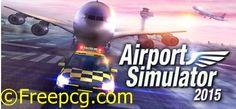 Airport Simulator 2015 Free Download PC Game