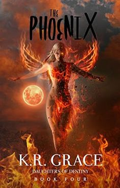 The wait is over! Find out who Star chooses in The Phoenix, K.R. Grace's latest installment in the Daughters of Destiny series! | Young Adult | Fantasy | Paranormal Romance | Shifters | K.R. Grace