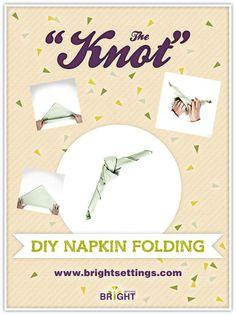 napkin folding instructions   Napkin Folding Instructions for the Knot ...   Napkin Folds & Napkin ...