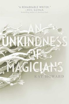 An Unkindness of Magicians by Kat Howard is available at the Ocean County Library! Click the link to request this book and find your new favorite! Great book for lovers of  magic, magicians, fantasy, thrillers, and mystery.