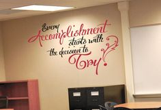<p> Remind your students or children that all achievements and goals start with a single step....TRY! Wall decals are precision cut adhesive vinyl words and designs that are applied to walls and other surfaces. Our decals are 100% removable, and look like they've been professionally painted once they're installed. Our wall quotes, words, designs, and%...