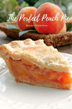 The Perfect Peach Pie - The flavor of the peaches is up front and delicious, the pie isn't overly sweet which allows the peach flavor and natural sweetness to come shining through. The Perfect Peach Pie - Bunny's Warm Oven Köstliche Desserts, Delicious Desserts, Dessert Recipes, Plated Desserts, Perfect Peach, Fruit Pie, Pie Dessert, Croissants, The Fresh
