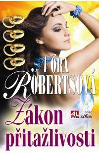 Zákon přitažlivosti - Nora Roberts #alpress #noraroberts #bestseller #román #knihy