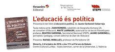 Presentació del llibre: L'educació és política, de Jaume Carbonell Sebarroja @DiariEducacio @Jcarbonellseba Editorial, Boarding Pass, Human Geography, Author, News, Libros