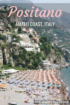 Italy Travel Inspiration - Picture-Perfect Positano On Italy's Amalfi Coast