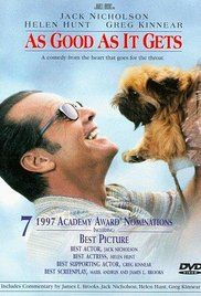 AS GOOD AS IT GETS - A 1997 Romantic Comedy Drama starring Jack Nicholson, Helen Hunt Greg Kinnear. A single mother/waitress, a misanthropic author, and a gay artist form an unlikely friendship after the artist is in an accident. Greg Kinnear, Get Movies, Movies To Watch, Comic Movies, Family Movies, Horror Movies, Love Movie, Movie Tv, Movie List