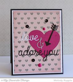 A All My Love, Linen Background, Tiny Hearts Background, Love and Adore You Die-namics, Pierced Heart STAX Die-namics, Tag Builder Blueprints 3 Die-namics - Melody Rupple #mftstamps
