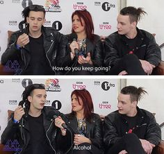 "How do you keep going? Matty: ""Alcohol."" i love you matty healy"