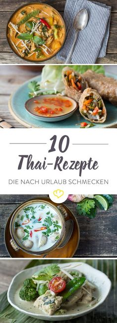 Would you like a culinary trip to Southeast Asia? From Pad Thai, red and green curry, Tom Kha Gai to sticky rice with mango, from spicy to sweet - no classic Thai cuisine is missing. Thai recipes that taste l Thai Recipes, Indian Food Recipes, Asian Recipes, Healthy Recipes, Thai Cooking, Spaghetti Recipes, Whole 30 Recipes, Southern Recipes, Japanese Recipes