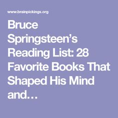 Bruce Springsteen's Reading List: 28 Favorite Books That Shaped His Mind and…