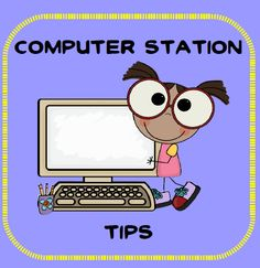 Computer Station tips