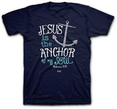 Jesus Is The Anchor T-Shirt