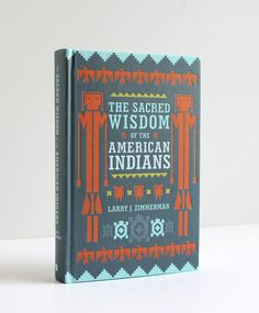 The Sacred Wisdom of the American Indians - Faceout Books