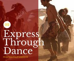 Dance like no one is watching you and enjoy the rhythm in the beaches of Goa