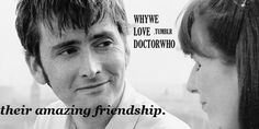 Donna was the perfect best friend for the Doctor. I cried so much when he had to wipe her mind.