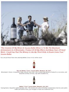 """""""The Creation Of My Wines At Susana Balbo Wines Is To Me The Maximum Achievement As A Winemaker, Product Of All My Efforts And Many Years Of Hard Work. I Could Say That The Winery Is Like My Third Child, A Dream Come True."""" Susana Balbo"""