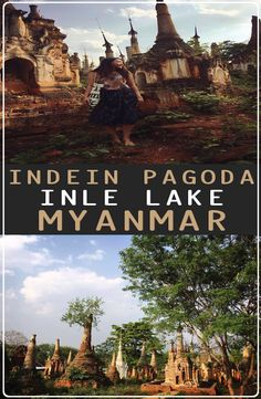 Indein Pagoda is to the south west of Inle Lake, in Shan State of Myanmar. How to get to Indian Pagoda, Indian Pagoda price Inle Lake, Bucket, Pictures, Photos, Buckets, Aquarius, Grimm