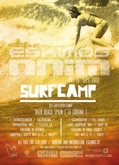 In #summer 2013 #ESKIMOS and #nnim will bring you from the #snow and the #mountains directly to one of the best #surfing #beach in #Spain. Our mission together with our local professional partner is, that we all surf a lot and have lots of fun...  #Surfcamp Packages  7 ACCOMODATION / FULL BOARD /  SURF EQUIPMENT incl. / DAILY 2h COACHING IN SMALL  GROUPS /FREE WIFI & TV / PARTY  ALL THIS FOR 360 EURO HELL YEAHHHHH!!!! without full board 290 EURO!!!!