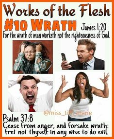Works of the Flesh Wrath Bible Teachings, Bible Scriptures, Bible Quotes, Galatians 5 19, Righteousness Of God, Psalm 37, Bible Truth, Lord And Savior, Godly Woman
