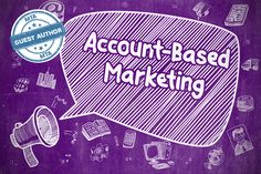 Top Three Data Points for Successful Account Based Marketing