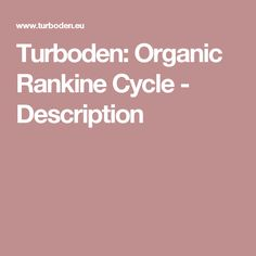 Turboden: Organic Rankine Cycle - Description