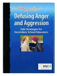 Defusing Anger and Aggression: Safe Strategies for Secondary School Educators