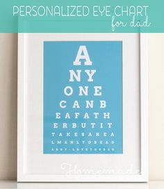 Anyone can be a father but it takes a real man to be a daddy - generate your own quote eye chart Fathers Day Gift