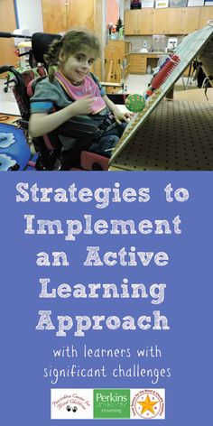 Strategies to implement an Active Learning approach with learners with significant challenges, based on the theories of Dr. Lilli Nielsen