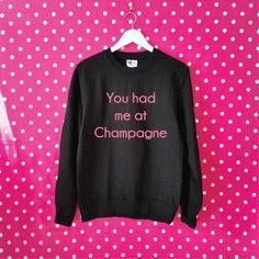You Had Me At Champagne Sweatshirt. Unisex Sweatshirt. Champagne Sweater…