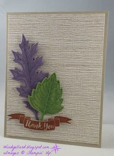 Windy's Wonderful Creations: Thank You Vintage Leaves! Fall Cards, Holiday Cards, Stamping Up, I Card, Thank You Cards, Serenity, Card Ideas, Scenery, Give It To Me