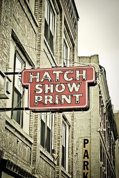 Hatch Show Print is the real deal. Jim Sheridan is a saint and leader of one of America's last remaining operational letterpresses. A must see in Nashville.