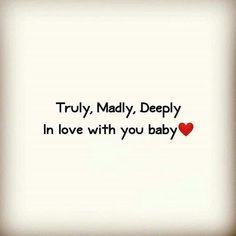 I am truly, madly, deeply in love w/you Ryan, you know I am and forever always will be. My heart is for you and only you for all eternity (Well except me too :O lol I NEED IT TO LIVE!) I love you more than you'll ever possibly imagine ^_^ XOooXXXXXXXXXX Qoutes About Love, Romantic Love Quotes, Love Yourself Quotes, Love Quotes For Him, Thank You For Loving Me, Love You Very Much, Relationship Quotes, Life Quotes, Relationships