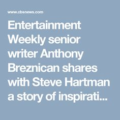 "Entertainment Weekly senior writer Anthony Breznican shares with Steve Hartman a story of inspiration, about how watching ""Mister Rogers' Neighborhood"" at a particularly vulnerable time in his life helped him - but not nearly as much as running into Fred Rogers in an elevator just a few days later."