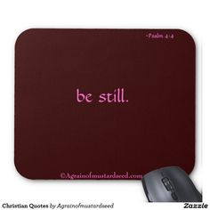 be still Christian Quotes Mouse Pad