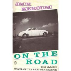 On the Road by Jack Kerouac - glimpse of the beat generation that changed so much! Kerouac has a way of writing that pulls you in and captures moments perfectly. 100 Best Books, 100 Books To Read, Hard To Find Books, Used Books, Jazz, Rare Books For Sale, Beat Generation, Penguin Classics, Jack Kerouac