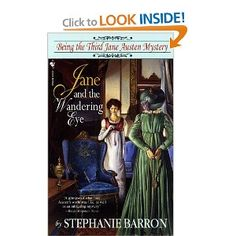 Being a Jane Austen Mystery>>Jane And The Wandering Eye By Stephanie Barron