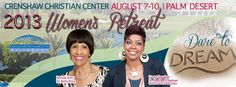 Save the date!   Join Dr. Betty Price and Dr. Dee Dee Freeman from Spirit of Faith Christian Center for CCC's 2013 Women's Retreat!     Payment plans are currently avaialble, for more info call 323-758-3777 ex4226 or 4228 or visit:   http://www.faithdome.org/womensretreat.html