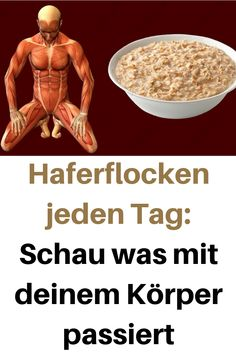 - Haferflocken jeden Tag: Schau was mit deinem Körper passiert Oatmeal every day: Look what& happening to your body # Oatmeal # Look # Body - Fitness Nutrition, Health Diet, Health And Nutrition, Herbal Remedies, Health Remedies, Natural Remedies, Pork Buns, Look Body, Food For A Crowd