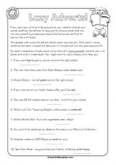 Word choice is critical in persuasive writing. This worksheet looks at the difference lazy word choices make in advertising. It's a great lesson for students to help develop a deep understanding of the power of words.