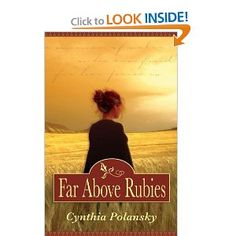 Far Above Rubies: Cynthia Polansky: 9780977389827: Amazon.com: Books