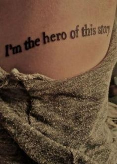 """""""Soy la heroína de esta historia""""Tú te construyes a ti misma segundo a segundo. Y con tus pensamientos y acciones te vas esculpiendo. En ti está el ser la heroína o la víctima de tu vida."""
