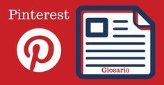 Glosario de términos y palabras usadas en Pinterest