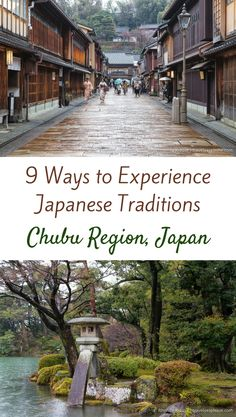 9 Ways to Experience Japanese Traditions in the Chubu Region of Japan (Blog post, travelyesplease.com) | #Japan #Chubu #JapaneseTraditions #Asia