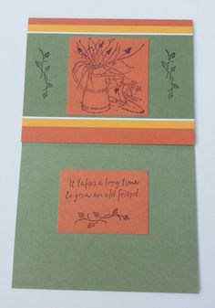 Takes Time To Grow An Old Friend      Handmade Friendship Greeting Cards by DebsDooDadsShop on Etsy