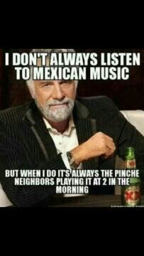 My family would be the Mexicans playing the music