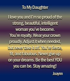 Dear Absent Father from The Mother of A Daddyless Daughter….I Just Want To Say… Dear Absent Father from The Mother Proud Of You Quotes Daughter, Mother Daughter Quotes, Mommy Quotes, Mothers Day Quotes, Soul Quotes, Sister Quotes, Family Quotes, So Proud Of You, Proud Parent Quotes