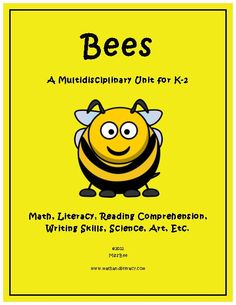TeacherLingo.com $5.00 - My Bees Math and Literacy Unit Plan includes lessons, activities, crafts, reproducible worksheets, reading lists and much more!    Your kids will love learning about bees, and while they do, they will also be learning and practising important literacy and