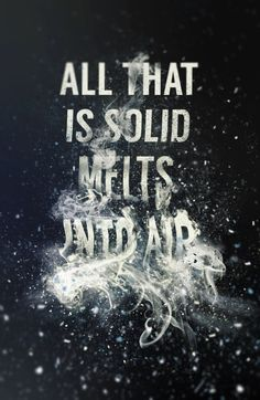 """Typeverything.com """"All that is solid melts into..."""