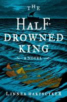 "Read ""The Half-Drowned King A Novel"" by Linnea Hartsuyker available from Rakuten Kobo. ""Linnea Hartsuyker brings myth and legend roaring to life in this superbly good page-turning saga of Viking-era Norway. New Books, Books To Read, Best History Books, Sea Queen, Historical Fiction Books, Literary Fiction, Fiction Novels, King Book, Up Book"