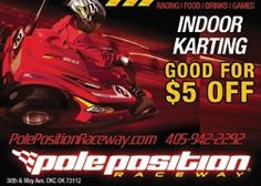 $5 off adult and youth racing at Pole Position in Oklahoma City.